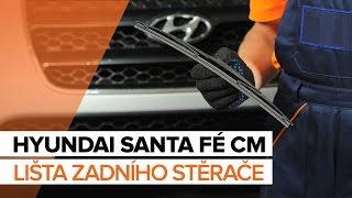 Jak vyměnit lišta zadního stěrače na HYUNDAI SANTA FÉ CM [NÁVOD]
