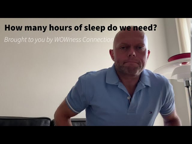 How many hours of sleep do we need?