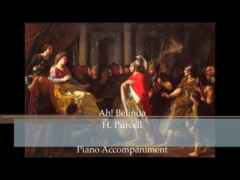 """Ah! Belinda from """"Dido and Aeneas"""" by H. Purcell (Piano Accompaniment)"""