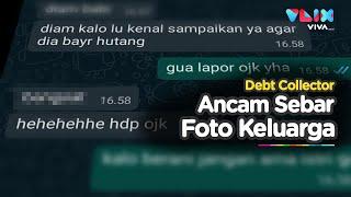 AWAS! Debt Collector Pinjaman Online, Ancam Sebarkan Foto Keluarga!