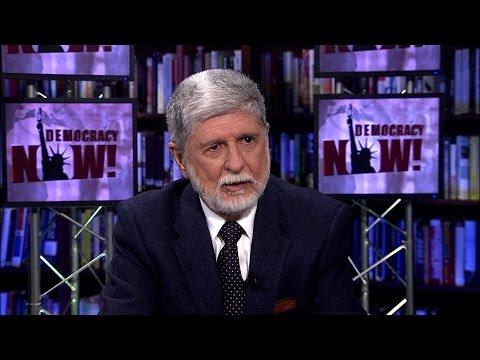 Ex-Brazilian Foreign Minister Celso Amorim on Rousseffs Ouster Trump Syria & Why Diplomacy Works