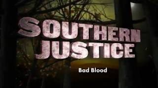 Southern Justice S03E06 - Bad Blood