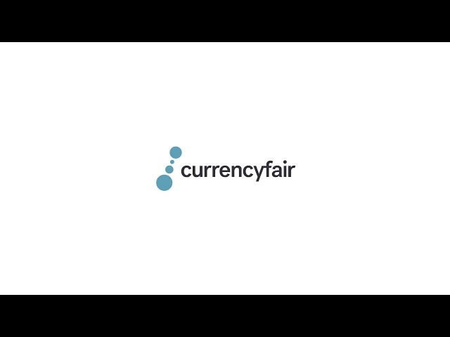 How To Set Up A CurrencyFair Account