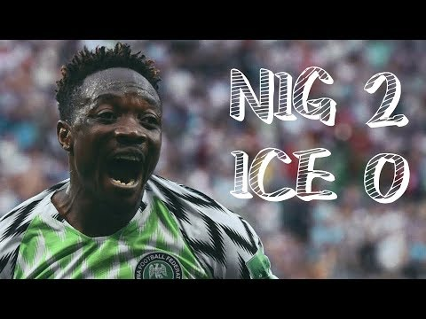 Download Nigeria Vs Iceland (2 - 0)   World Cup 2018   One Minute Highlights