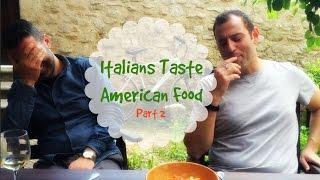 Italians Taste American Junk Food Part 2