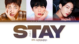Gambar cover BTS Stay Lyrics (방탄소년단 Stay 가사) [Color Coded Lyrics/Han/Rom/Eng]