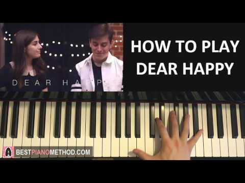 HOW TO PLAY - Dear Happy    dodie ft. Thomas Sanders (Piano Tutorial Lesson)