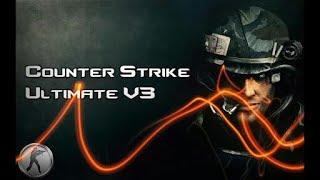 Counter Strike Ultimate V3 Gameplay 2017 ZM MOD 3
