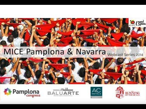 MICE Navarra & Pamplona (Live Webcast)