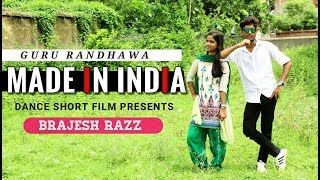 Guru Randhawa: MADE IN INDIA | New Song | Dance Choreography | Brajesh Razz | StarUnited