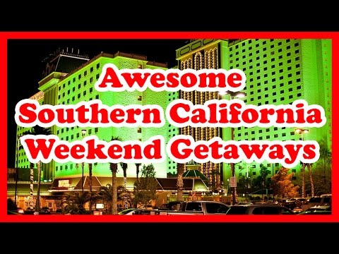 5 Awesome Southern California Weekend Getaways | US Travel Guide
