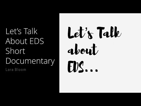 Let's Talk About EDS Short Documentary