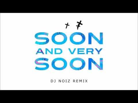 DJ NOiZ - Soon And Very Soon [TURNT4JESUS] #THROWBACK