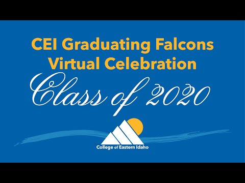 College of Eastern Idaho 2020 Graduation Celebration