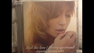 SINGLE REVIEW: ayumi hamasaki『Feel the love / Merry-go-round』