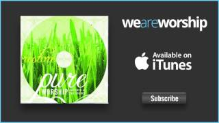 Pure Worship - Refiners Fire