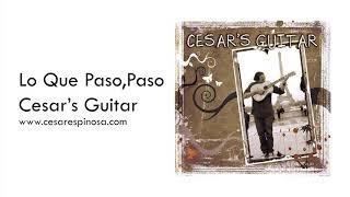 LO QUE PASO, PASO - Latin Guitar Music