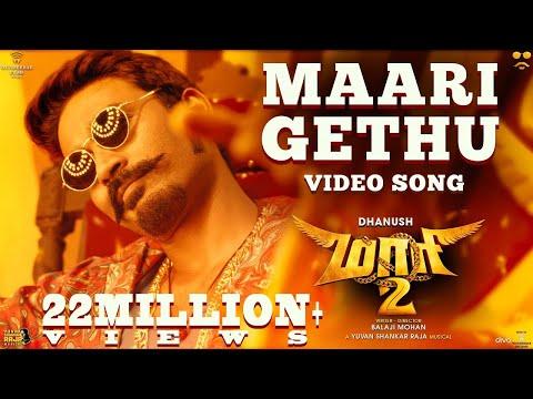 Maari 2 - Maari Gethu (Video Song) | Dhanush | Yuvan Shankar Raja | Balaji Mohan