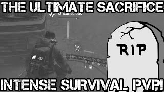 INTENSE SURVIVAL PvP! The ULTIMATE SACRIFICE RIP 😢 - The Division 1.5