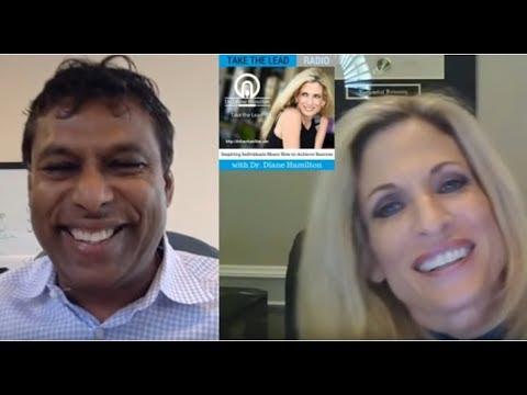 Dr Diane Hamilton Interviews Billionaire Naveen Jain Entrepreneur