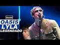 Oasis - Lyla - Legendado • [HD | BR | V Festival 2005]