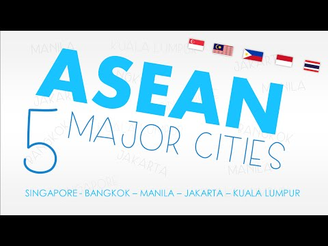 ASEAN Cities - Southeast Asia's 5 Major Cities