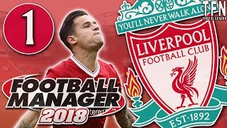 #FM18 Football Manager 2018 / Liverpool / Episode 1: Squad Review (vs MTK Budapest)