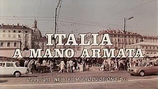 Italia a mano armata (1976) - Open Credits