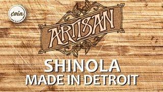 Shinola: Made in Detroit | Artisan Ep. 11 | COIN