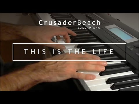Happy Piano Instrumental Background Music  CrusaderBeach  This Is The Life