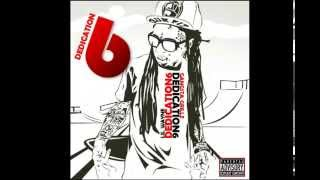 Lil Wayne - Dedication 6 [FULL Mixtape]