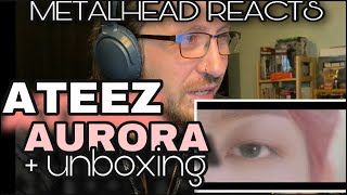 METALHEAD REACTS| ATEEZ - AURORA (performance) + UNBOXING (ateez related mail) 🔥🔥🔥