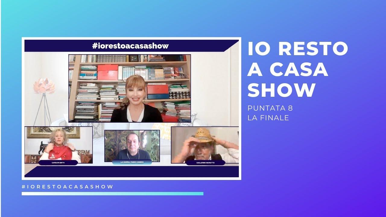 IO RESTO A CASA SHOW PUNTATA 8