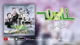 Wali - Ya Allah (Official Video Lyrics) #lirik