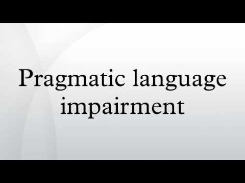 Pragmatic language impairment