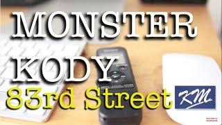 Monster Kody Scott  Phone Interview Part 1 of 2 May 25, 2017