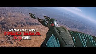 Operation Red Sea – Wingsuit Scene