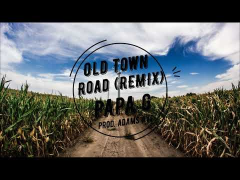 Old Town Road (Remix) | Papa G (Prod. By Adams Avenue)