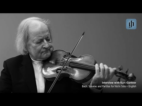 Bach: Sonatas and Partitas for Violin Solo - English - interview with Kurt Guntner