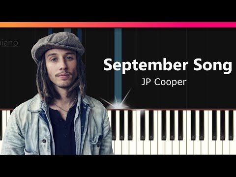 """JP Cooper - """"September Song"""" Piano Tutorial - Chords - How To Play - Cover"""