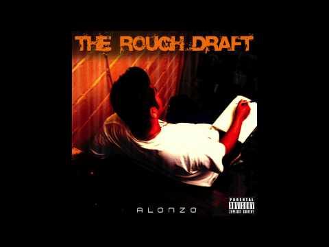 Alonzo The Rough Draft Full Mixtape
