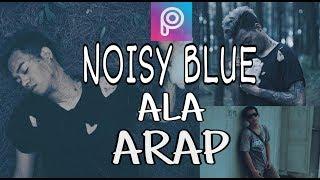 Cara Membuat NOISY BLUE Ala Reza Arap di Piscart