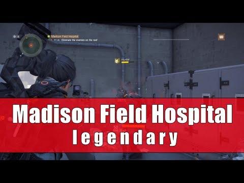 Madison Field Hospital Legendary