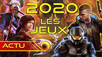 Les JEUX les plus ATTENDUS de 2020!