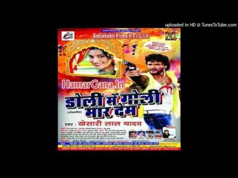 Jahiya Aae Barat T Doli Me Goli Mar Dem Full Song Khesari Lal Yadav (Ajaruddin Khan)