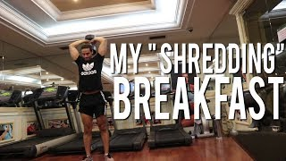 """CHEST, TRICEPS & SHOULDERS WORKOUT & MY """"SHREDDING"""" BREAKFAST 
