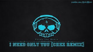 I Need Only You [Chez Remix] by Love Beans - [2010s Pop Music]