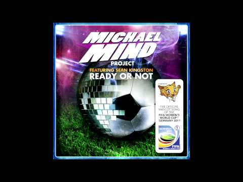 Michael Mind Project Feat. Sean Kingston - Ready Or Not Ext Mix