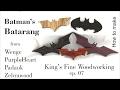 07 How to Make Batman's Batarang from Wenge Padauk PurpleHeart & Zebrawood