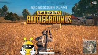PlayerUnknown's Battlegrounds with Androidizen
